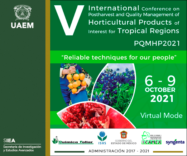 Vº INTERNATIONAL CONFERENCE ON POSTHARVEST AND QUALITY MANAGEMENT OF HORTICULTURAL PRODUCTS OF INTEREST FOR TROPICAL REGIONS